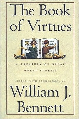 Book of Virtues written by William J. Bennett
