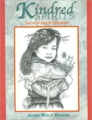 Kindred Spirits book written by Jesse Wolf Hardin