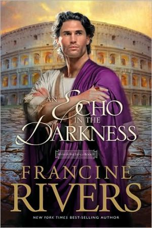 An Echo in the Darkness (Mark of the Lion Series #2) book written by Francine Rivers
