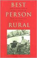 Best Person Rural: Essays of a Sometime Farmer book written by Noel Perrin