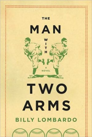 The Man with Two Arms book written by Billy Lombardo