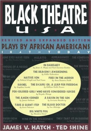 Black Theatre USA, V2: Plays by African Americans 1935-Today, Vol. 2 book written by Ted Shine
