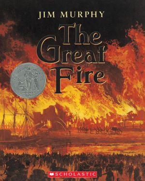 The Great Fire book written by Jim Murphy