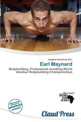 Earl Maynard written by L. Egaire Humphrey
