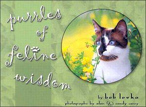 Purrles of Feline Wisdom book written by Bob Lovka