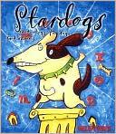 Stardogs: Astrology for Dogs book written by Helen Hope