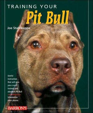 Training Your Pit Bull book written by Jos Stahlkuppe