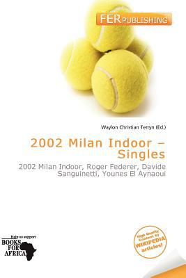 2002 Milan Indoor - Singles written by Waylon Christian Terryn