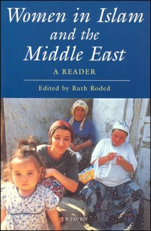 Women in Islam and the Middle East : A Reader book written by Ruth Roded