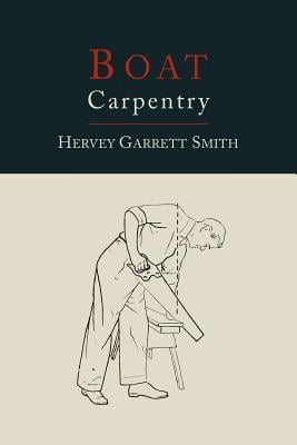 Boat Carpentry written by Hervey Garrett Smith