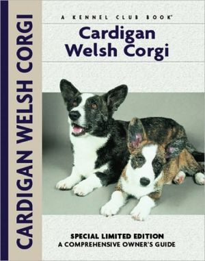Cardigan Welsh Corgi (Comprehensive Owners Guides Series) written by Richard Beauchamp