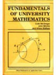 Fundamentals of University Mathematics written by Colin M. McGregor, John Nimmo, W...