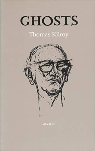 Ghosts book written by Thomas Kilroy
