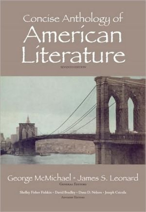 Concise Anthology of American Literature book written by James Leonard