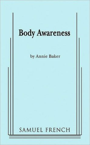 Body Awareness book written by Annie Baker
