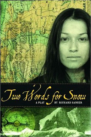 Two Words for Snow book written by Richard Sanger