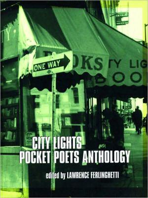 City Lights Pocket Poets Anthology book written by Lawrence Ferlinghetti
