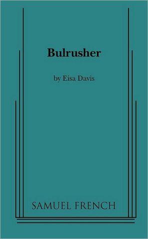 Bulrusher book written by Eisa Davis
