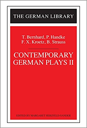 Contemporary German Plays II (German Library Series), Vol. 97 book written by T. Bernhard