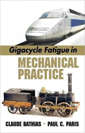 Giga Fatigue in Mech Prac book written by Claude Bathias