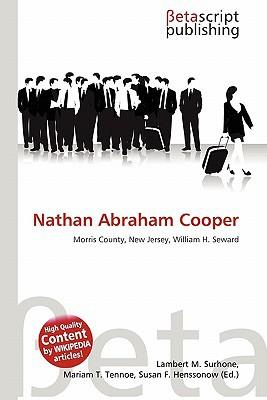 Nathan Abraham Cooper written by Lambert M. Surhone