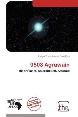 9503 Agrawain written by Indigo Theophanes Dax