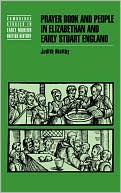 Prayer Book and People in Elizabethan and Early Stuart England book written by Judith D. Maltby
