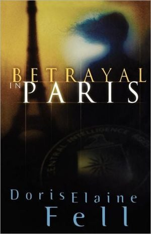 Betrayal In Paris book written by Doris Elaine Fell