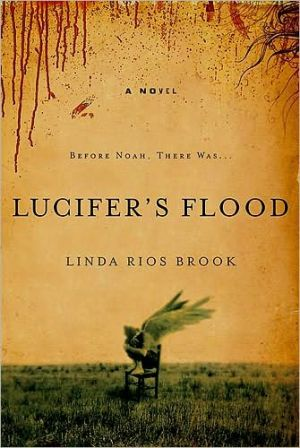Lucifer's Flood book written by Linda Rios-Brook