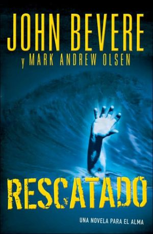 Rescatado book written by John Bevere
