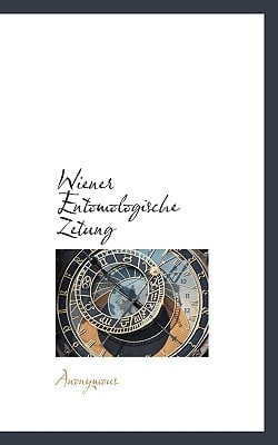 Wiener Entomologische Zetung book written by Anonymous
