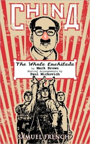 China - The Whole Enchilada book written by Mark Brown