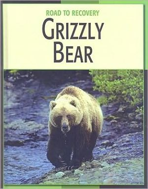 Grizzly Bear book written by Barbara Somervill