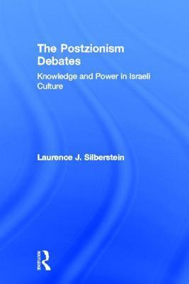 Postzionism Debates book written by Laurence J. Silberstein