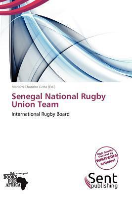 Senegal National Rugby Union Team written by Mariam Chandra Gitta