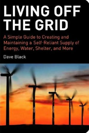 Living off the Grid book written by David Black