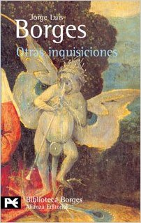Otras Inquisiciones: Ensayo book written by Jorge Luis Borges