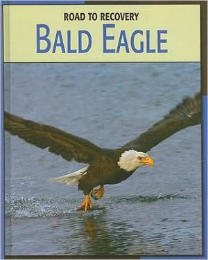 Bald Eagle book written by Susan H. Gray