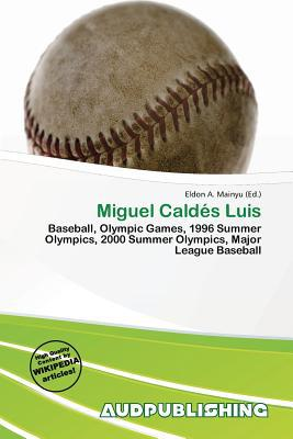 Miguel Caldes Luis written by