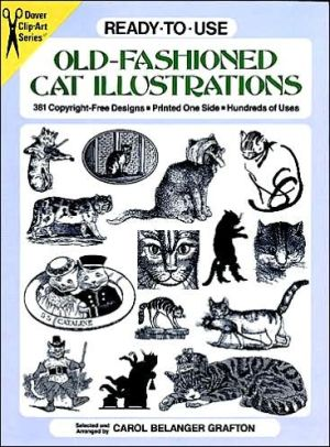 Ready-to-Use Old-Fashioned Cat Illustrations book written by Carol Belanger Grafton