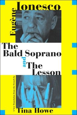 The Bald Soprano and the Lesson book written by Eugene Ionesco