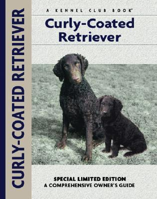 Curly-Coated Retriever book written by Nona Kilgore Bauer