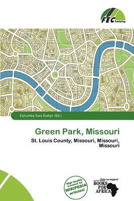 Green Park, Missouri written by Columba Sara Evelyn