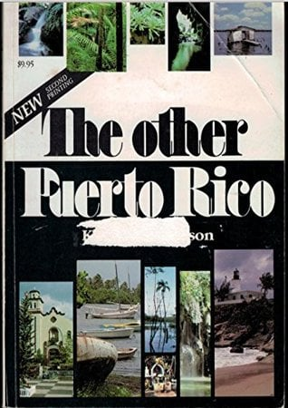 The other Puerto Rico written by Kathryn Robinson