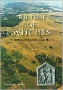 The Tribe of Witches: The Religion of the Dobunni and Hwicce book written by Stephen J. Yeates