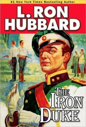 The Iron Duke book written by L. Ron Hubbard