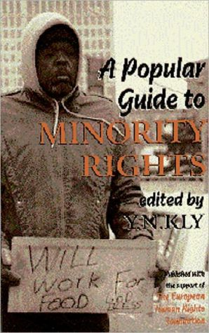 A Popular Guide to Minority Rights book written by Y. N. Kly