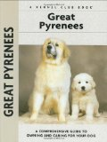 Great Pyrenees (Kennel Club Dog Breed Series) written by Juliette Cunliffe