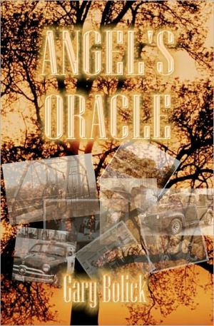 Angel's Oracle book written by Gary Bolick