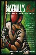 Baseball's Best Short Stories (Sporting's Best Short Stories Series) book written by Paul D. Staudohar
